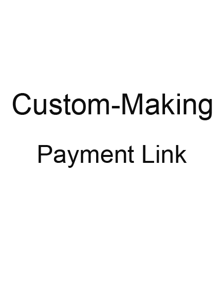 Custom-Making Service Payment Link